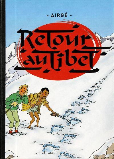 Couverture de Tintin - Pastiches, parodies & pirates -PIR- Retour au tibet