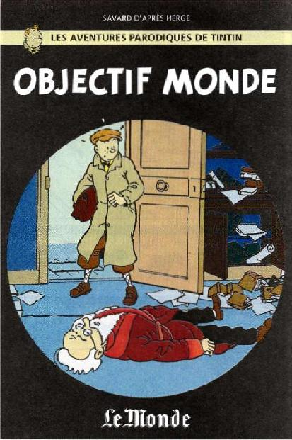 Couverture de Tintin - Pastiches, parodies & pirates -23- Objectif Monde