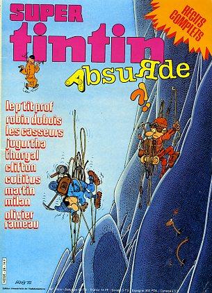 Couverture de (Recueil) Tintin Super -24- Absurde
