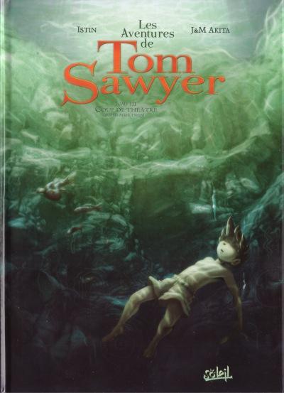 Couverture de Tom Sawyer (Les Aventures de) (Akita/Istin) -3- Coup de théâtre