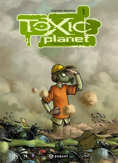 Toxic Planet Intégrale 3 tomes