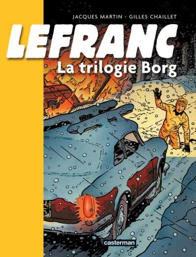 Couverture de Lefranc -INT1- Lefranc - La trilogie Borg
