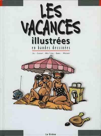 Couverture de Illustré (Le Petit) (La Sirène / Soleil Productions / Elcy) - Les Vacances illustrées en bandes dessinées