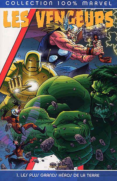 Couverture de Les vengeurs (100% Marvel) -1- Les plus grands héros de la Terre