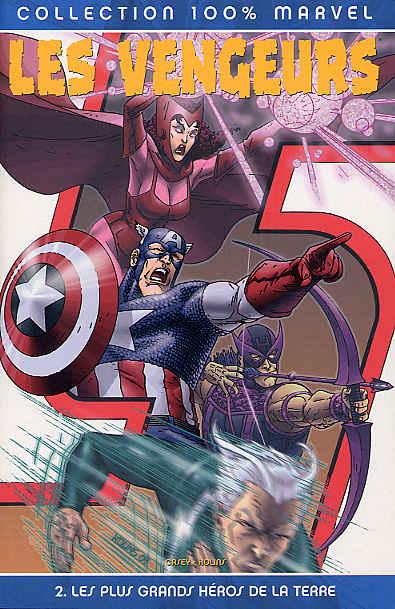 Couverture de Les vengeurs (100% Marvel) -2- Les plus grands héros de la Terre