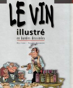 Couverture de Illustré (Le Petit) (La Sirène / Soleil Productions / Elcy) - Le Vin illustré en bandes dessinées