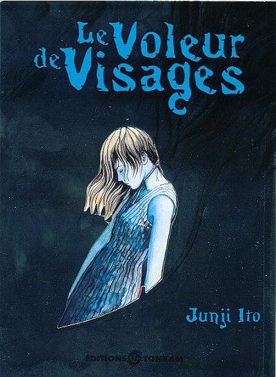 Le Voleur de Visages (Junji Ito collection)