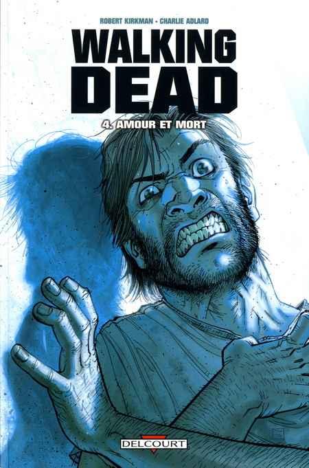 Couverture de Walking Dead -4- Amour et mort