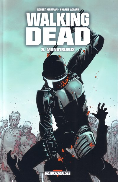 Couverture de Walking Dead -5- Monstrueux