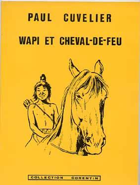 Couverture de Wapi -2Pir- Wapi et Cheval-de-feu