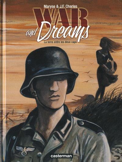 Couverture de War and dreams -1- La terre entre les deux caps