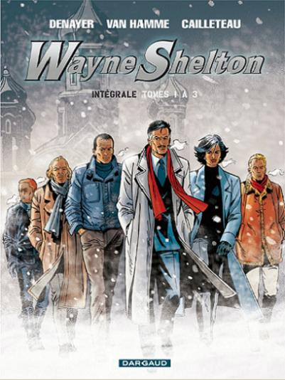 Couverture de Wayne Shelton -INT1- Intégrale Tomes 1 à 3