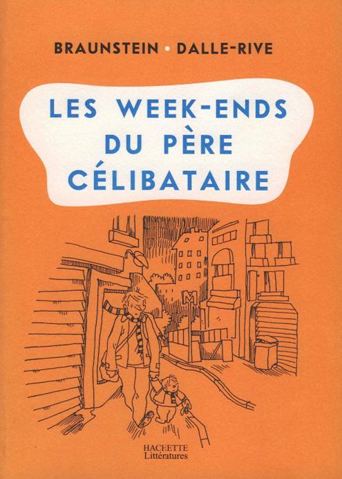 Couverture de Les week-ends du père célibataire - Les Week-ends du père célibataire