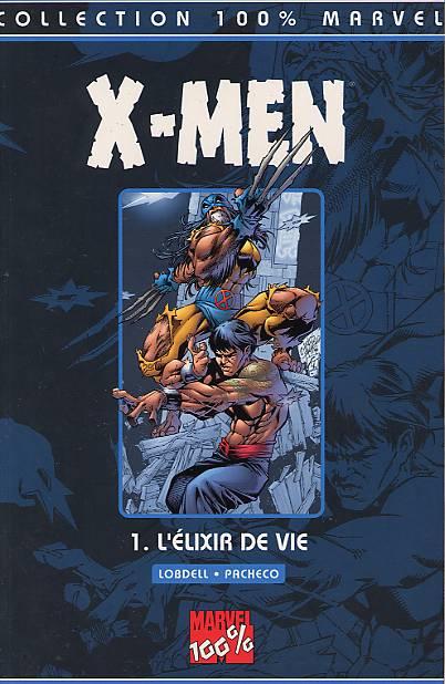 Couverture de X-Men (100% Marvel) -1- L'élixir de vie