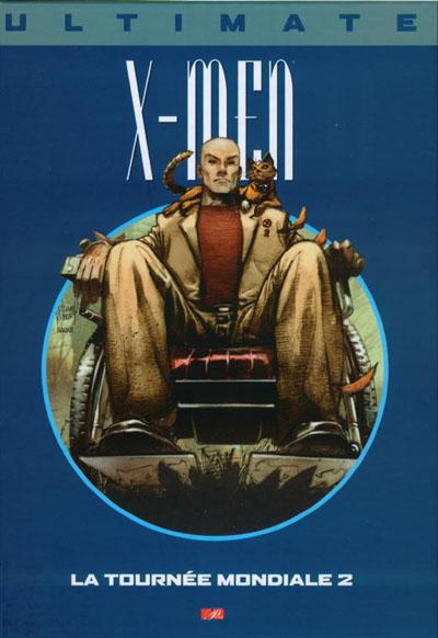 Couverture de Ultimate X-Men (Prestige) -10- La Tournée mondiale 2