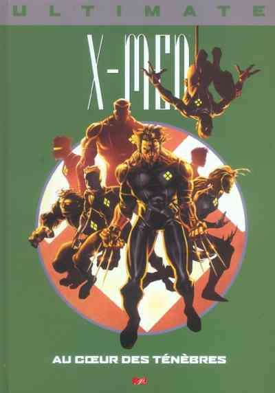 Couverture de Ultimate X-Men (Prestige) -6- Au cœur des ténèbres