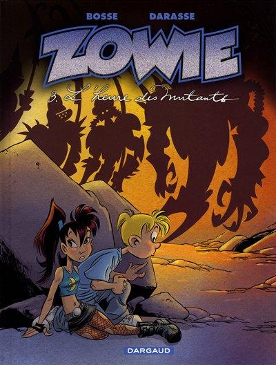 Couverture de Zowie -3- L'heure des mutants