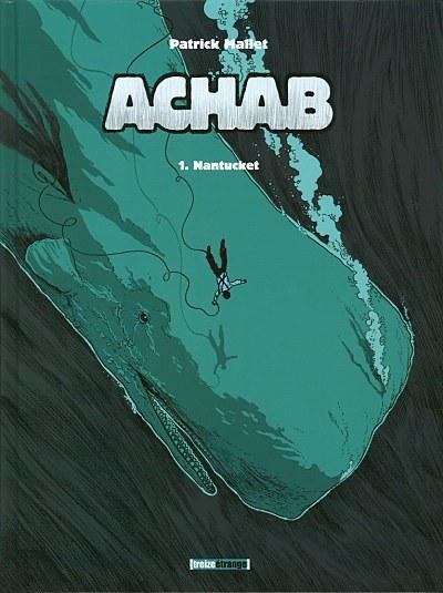 Couverture de Achab -1- Nantucket