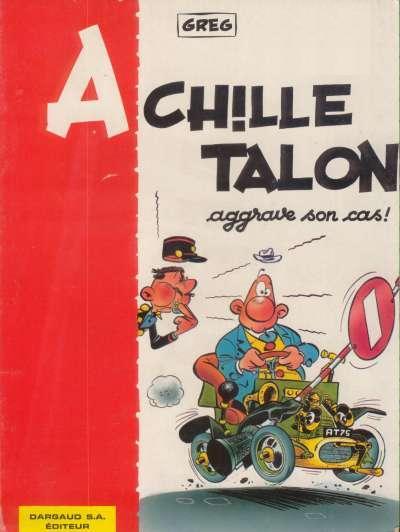 Couverture de Achille Talon -2- Achille Talon aggrave son cas !