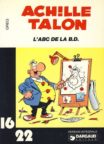Couverture de Achille Talon (16/22) -427- L'ABC de la B.D.