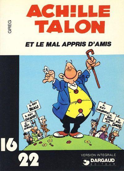 Couverture de Achille Talon (16/22) -534- Achille Talon et le mal appris d'amis
