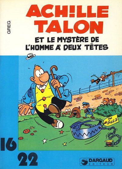 Couverture de Achille Talon (16/22) -967- Et le mystère de l'homme à deux têtes