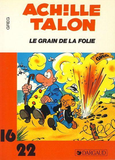 Couverture de Achille Talon (16/22) -14153- Le grain de la folie
