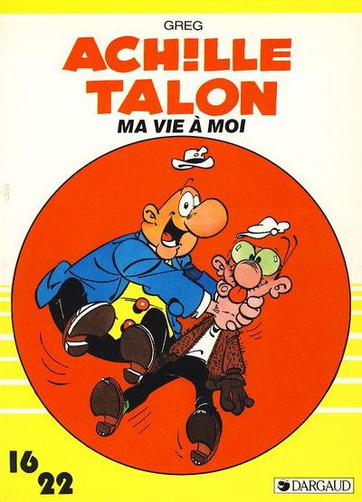 Couverture de Achille Talon (16/22) -16175- Ma vie à moi