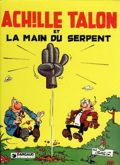 Couverture de Achille Talon -23- Achille Talon et la main du serpent
