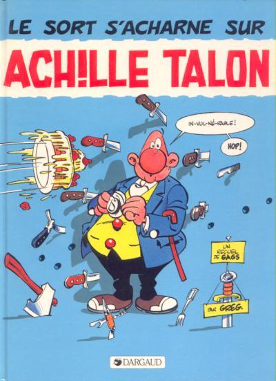 Couverture de Achille Talon -22- Le sort s'acharne sur Achille Talon