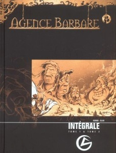 Agence barbare l'Intégrale tome 1