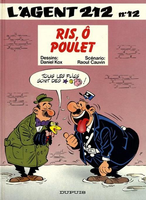 Couverture de L'agent 212 -12- Ris, Ô Poulet