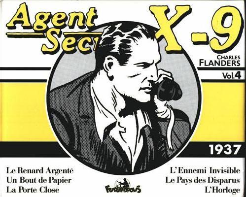 Couverture de Agent secret X-9 (Futuropolis) -INT4- Intégrale Vol.4 - 1937