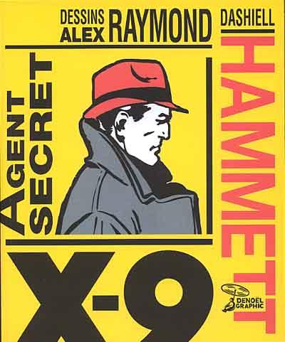 Couverture de Agent Secret X-9 (Denoël) -INT- Agent secret X-9