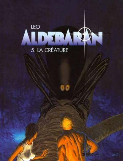 Couverture de Aldébaran -5- La créature