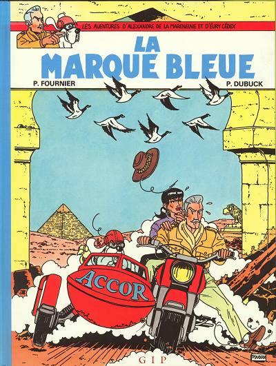 Couverture de Alexandre de la Mareneuve et d'Évry Cédex (Les Aventures d') -1- La marque bleue
