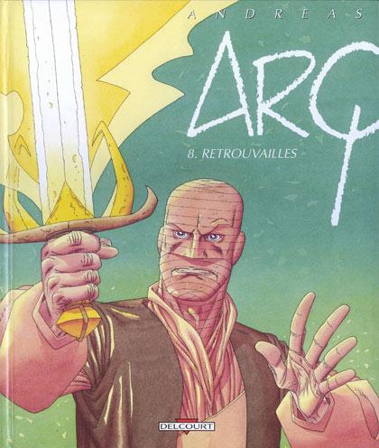 Couverture de Arq -8- Retrouvailles