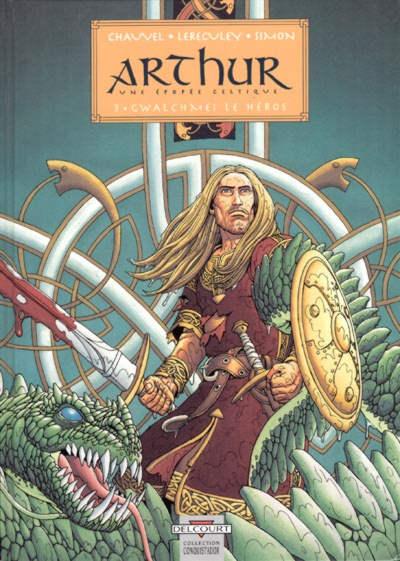 Couverture de Arthur (Chauvel/Lereculey) -3- Gwalchmei le héros