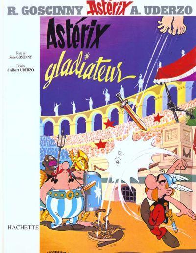 Couverture de Astérix (Hachette) -4- Astérix gladiateur