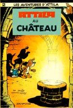 Couverture de Attila (Les aventures d') -2- Attila au château
