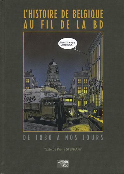 Couverture de (DOC) Études et essais divers -6- L'Histoire de Belgique au fil de la BD de 1830 à nos jours