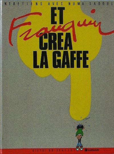 Couverture de (AUT) Franquin -6- Et Franquin créa la gaffe