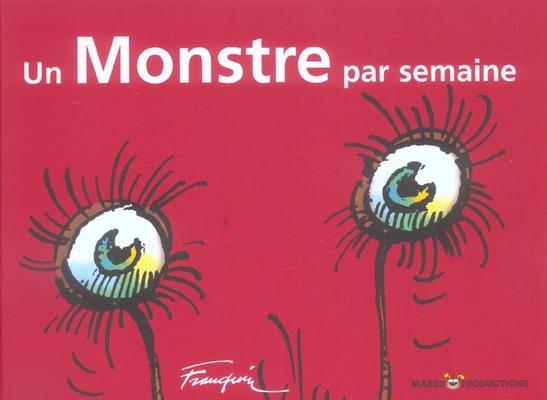 Couverture de (AUT) Franquin -19- Un monstre par semaine