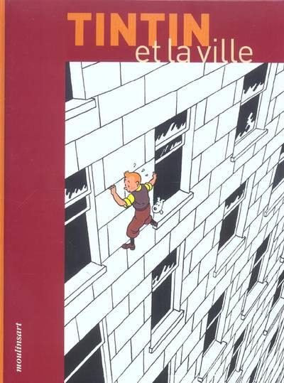 Couverture de Tintin - Divers - Tintin et la ville