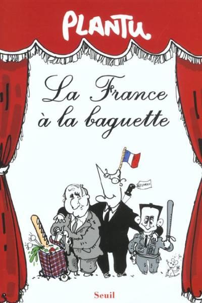 La France à la baguette
