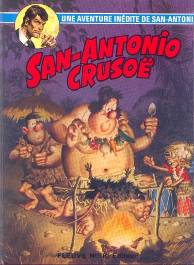 Couverture de San-Antonio (Les Aventures du Commissaire) -7- San-Antonio Crusoë