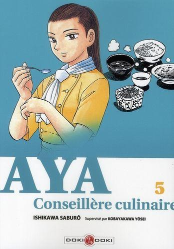 Couverture de Aya conseillère culinaire -5- Tome 5