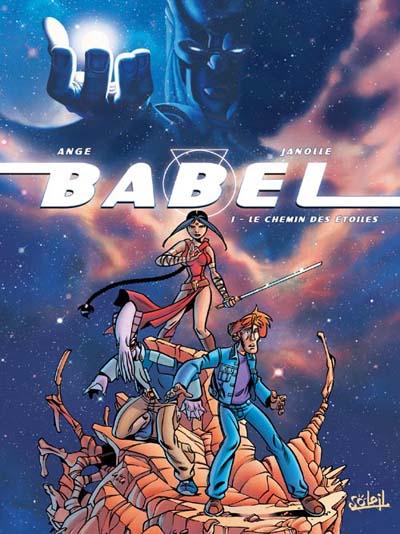 Couverture de Babel (Ange/Janolle) -1- Le chemin des étoiles