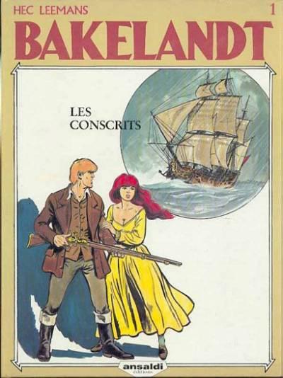 Couverture de Bakelandt -1- Les conscrits