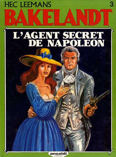 Couverture de Bakelandt -3- L'agent secret de Napoléon